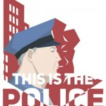 This Is The Police (2016)